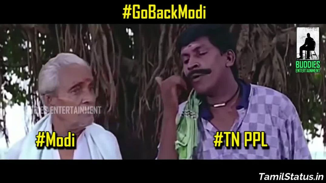 #GoBackModi Trending Video Memes Tamil Whatsapp Video Status