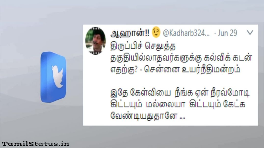TWEETS OF THE DAY WHATSAPP STATUS | Tamil Status