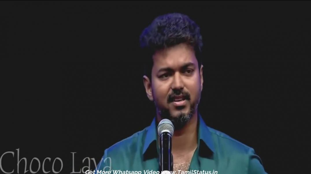Thalapathy VIJAY inspiring speech | Tamil WhatsApp status video Download |