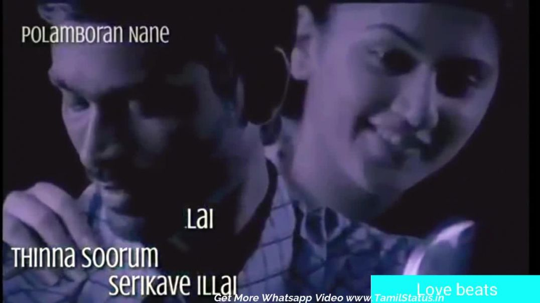 Tamil Love Songs Whatsapp Status in Tamil Videos Download HD | Tamil Status Video Download MP4