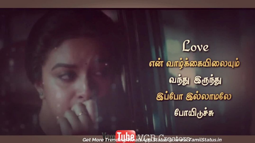 Sad Girl Dialogue Whatsapp Status Download | Tamil Status Video free Download