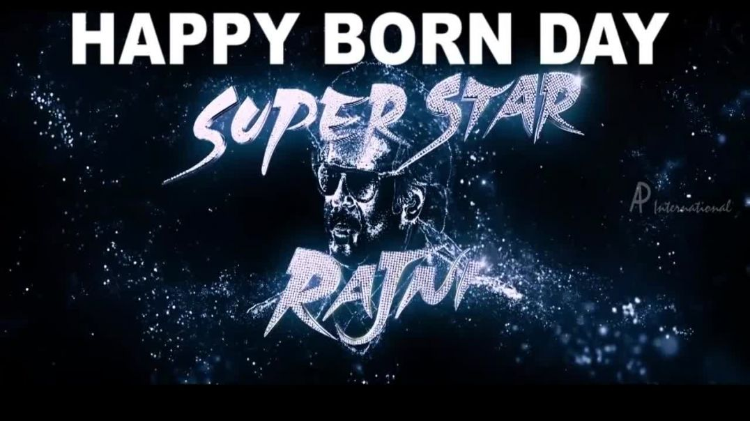 Happy Birthday Rajinikanth | Tamil Whatsapp video status | Tamil Status