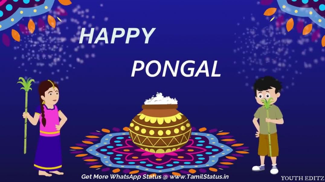 Thai pongal 2019 tamil whatsapp status video download || Tamil status