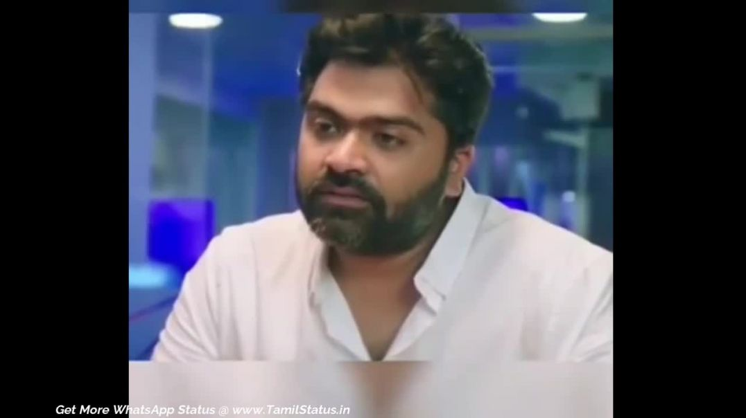 Simbu New WhatsApp status || Tamil love feel dialogue download