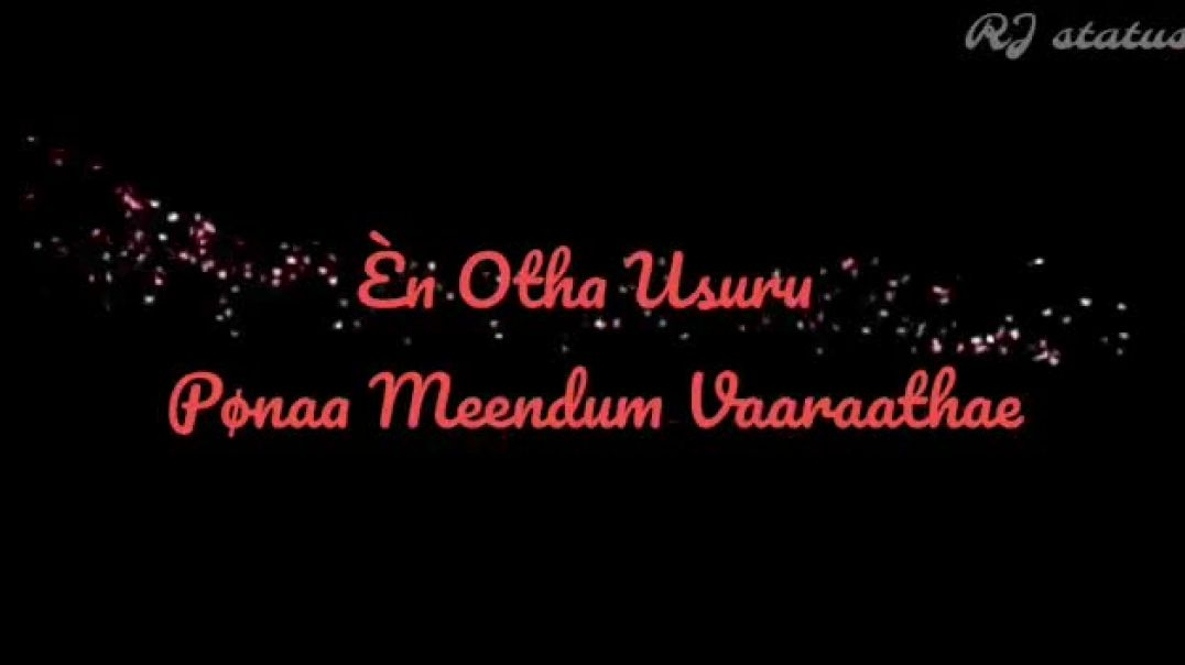 Tamil love whatsapp status download for facebook story | Tamil Lyrics Status
