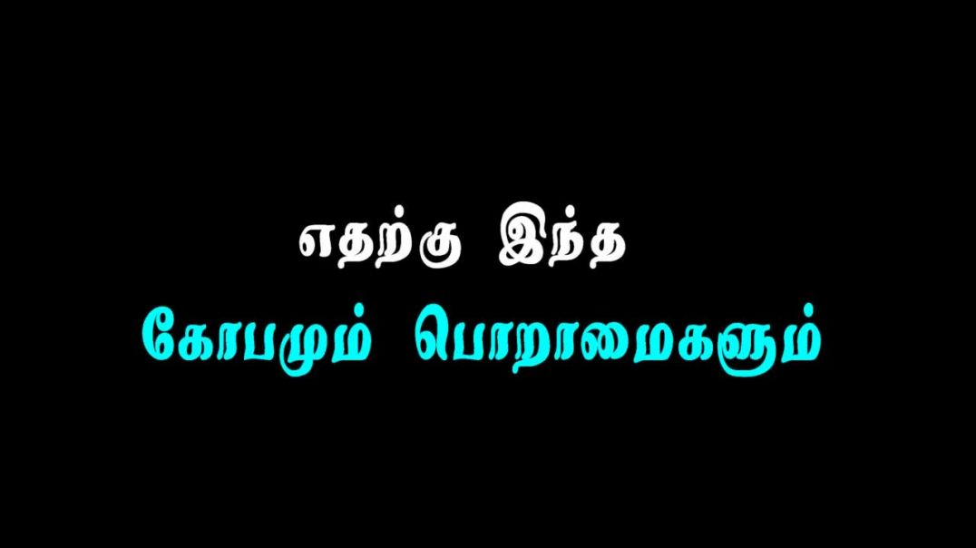 True About our Life Whatsapp Video Status in Tamil || Best Lines Status