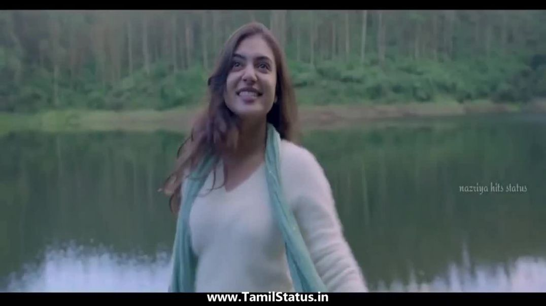Nazriya cute whatsapp status in tamil || Tamil Status cute love song