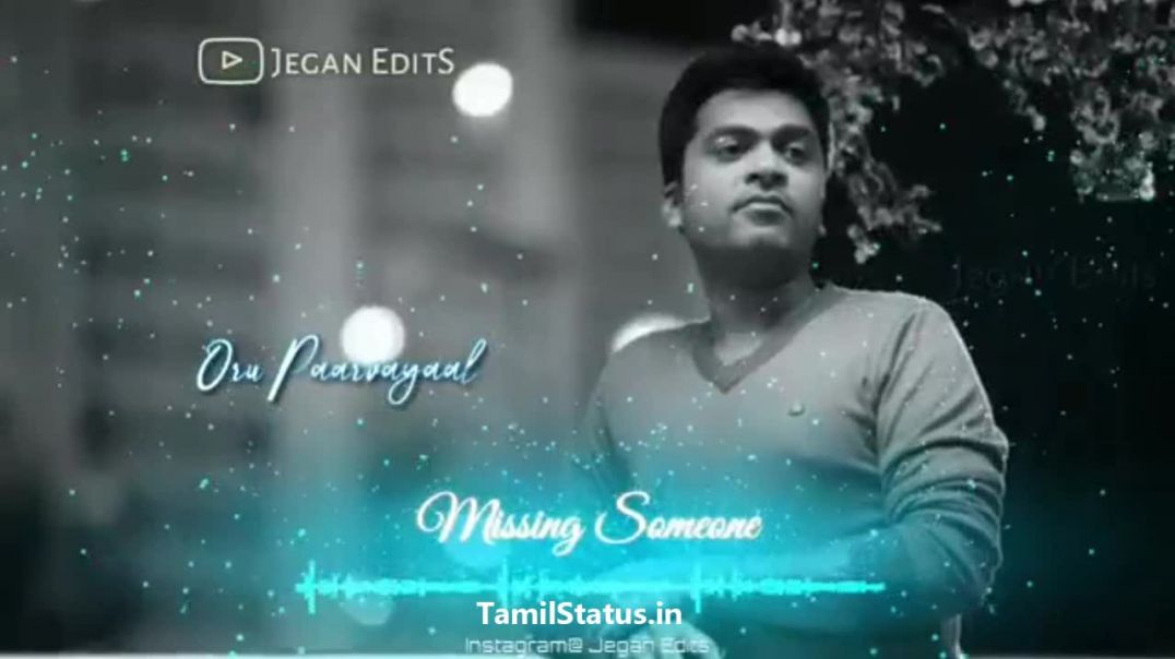 Missing someone tamil sad whatsapp status || Tamil status free download