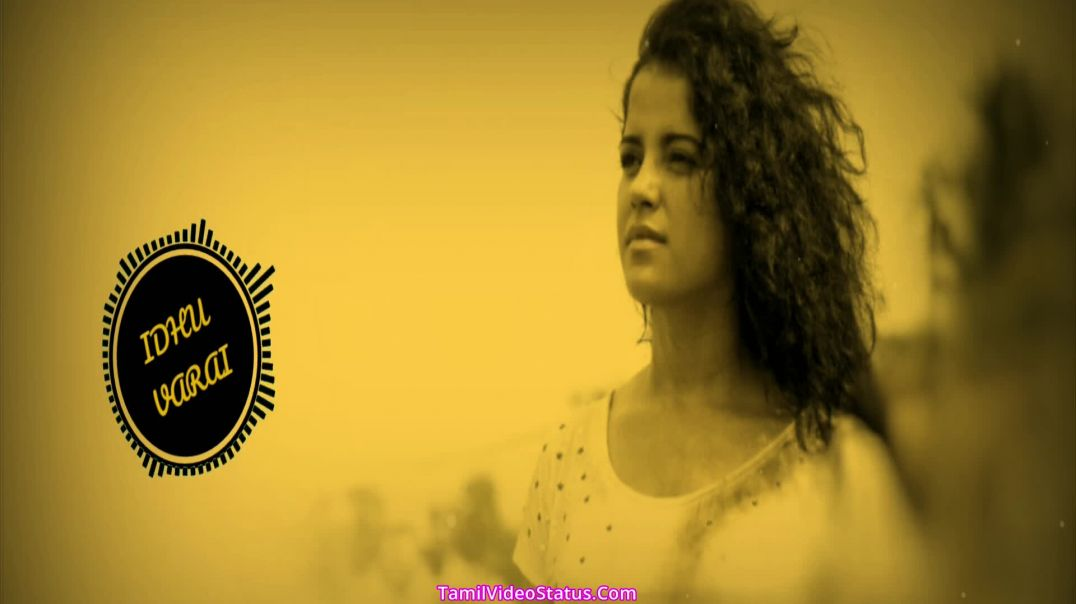 Ithu Varai illatha Unarvithu Goa Song Status for Whatsapp Video Download in Tamil