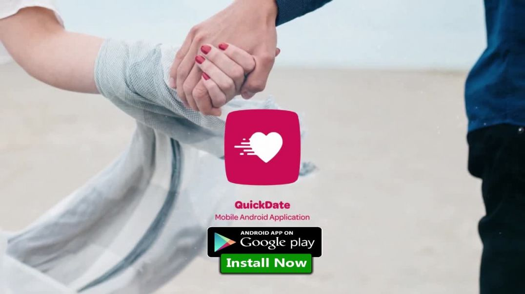 Quick Dating App Latest Application Release 2019 | review