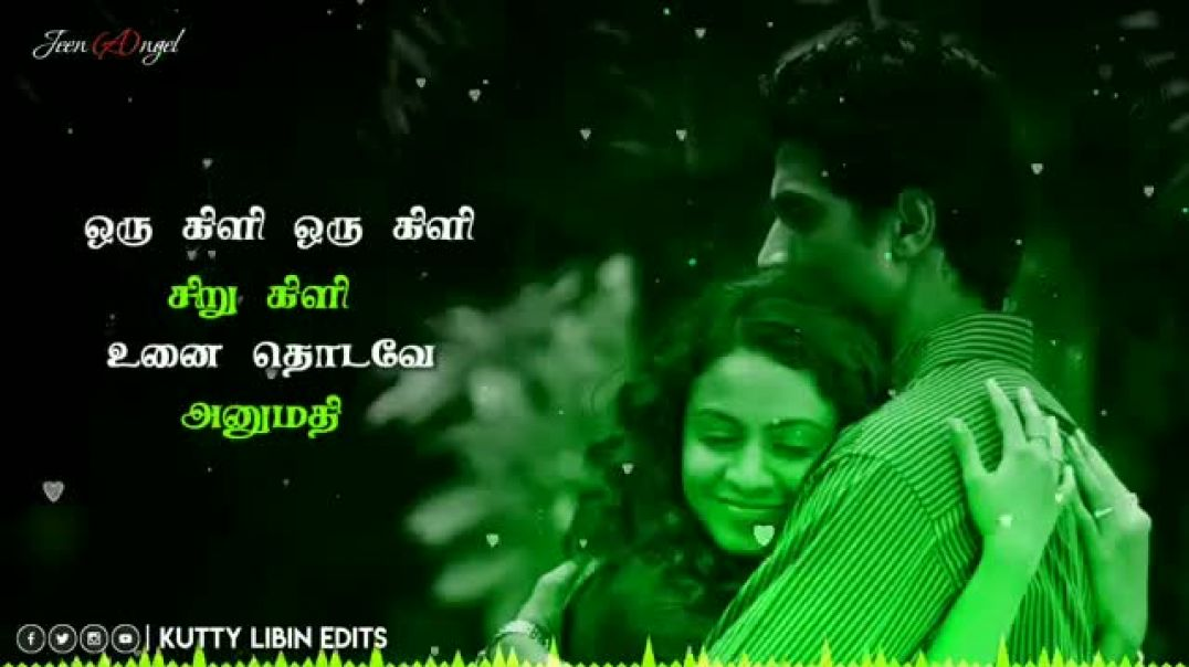 Best Tamil Melody Love Status Oru Kili Oru Kili Song for WhatsApp Status Video || TamilStatus.in