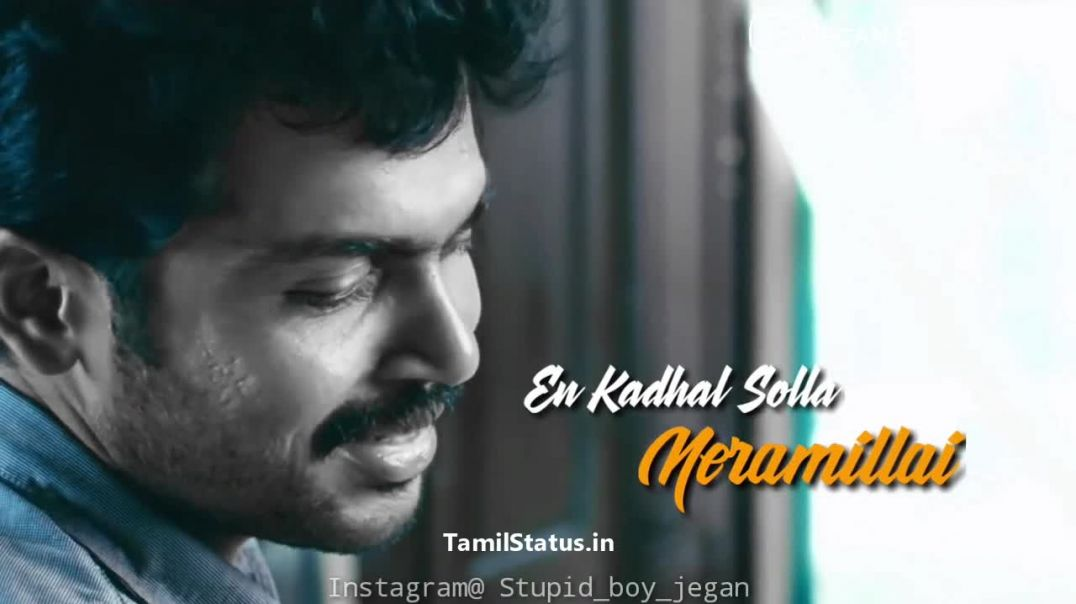 Karthi Love song whatsapp status in tamil || Tamil status free download