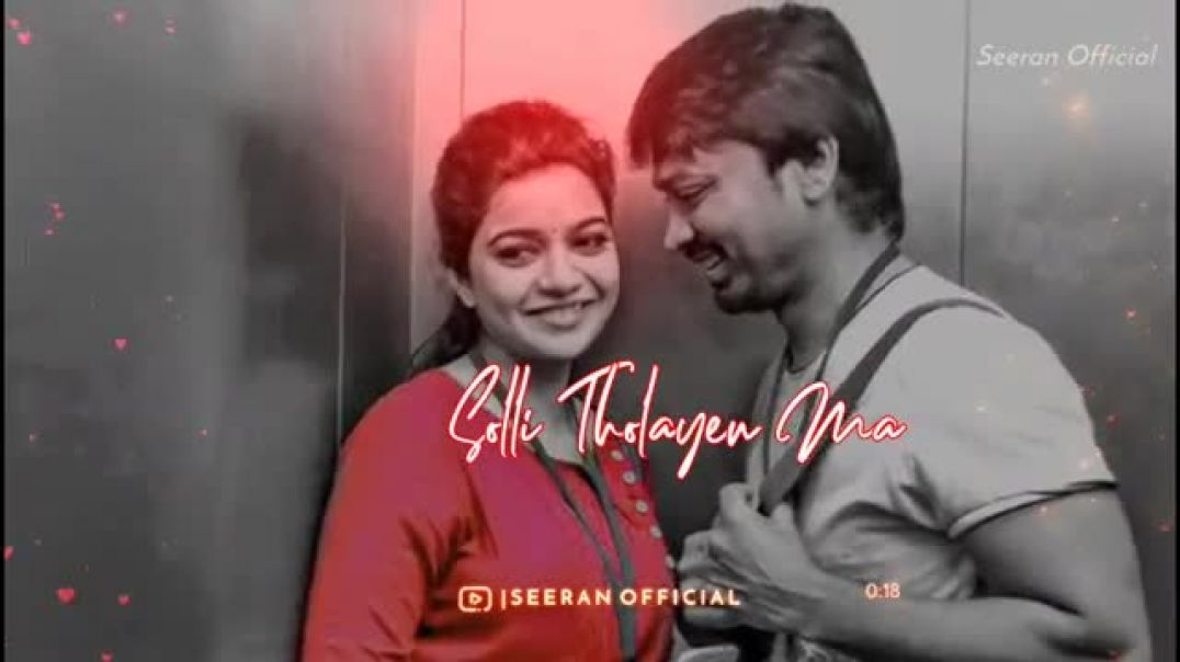 Tamil Cute Love Status in lyrics || Kaana Pona Kadhala Sollitholayenma Song Whatsapp Status || Tamil