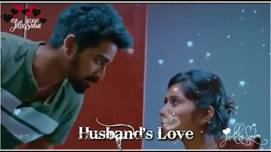 Husband Love Status | New Love Tamil Whatsapp Status Download