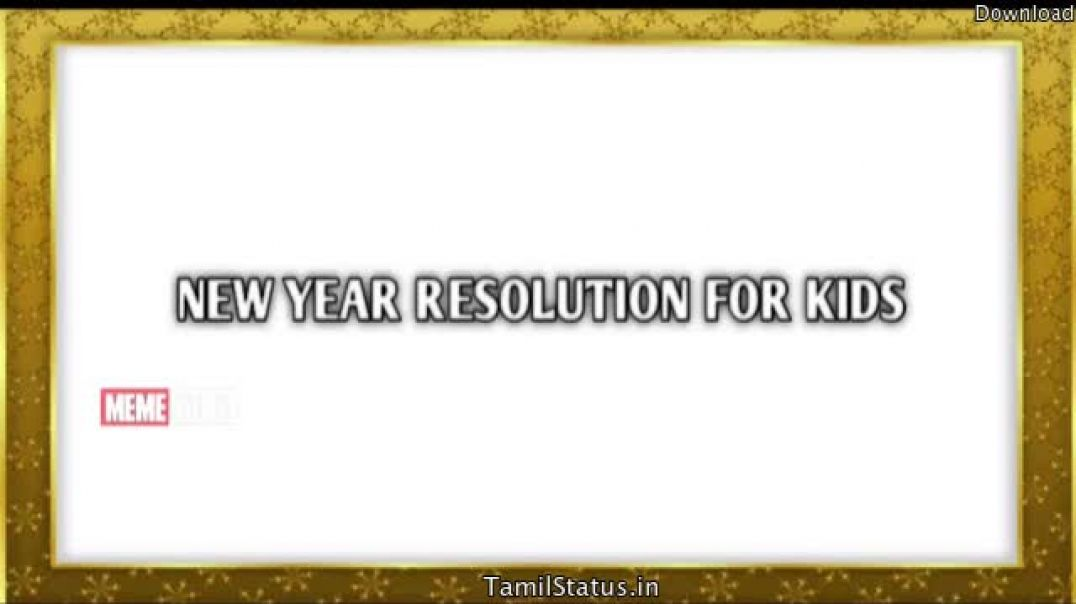 New Year Resolution Troll Videos for Kids in Tamil Whatsapp Status