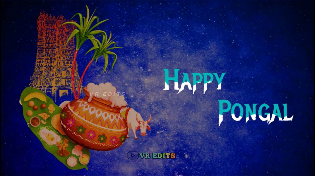 Happy Pongal 2020 Whatsapp Video Status Download in Full HD in Tamil