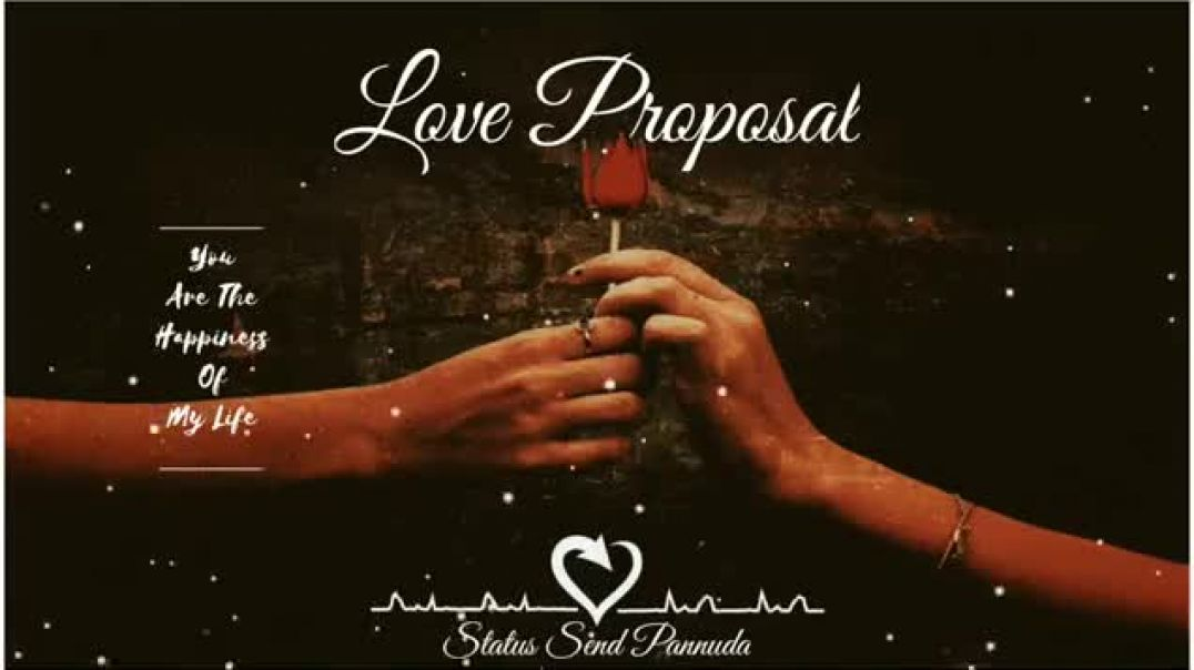 Love Proposal Whatsapp Status Download Videos in Tamil