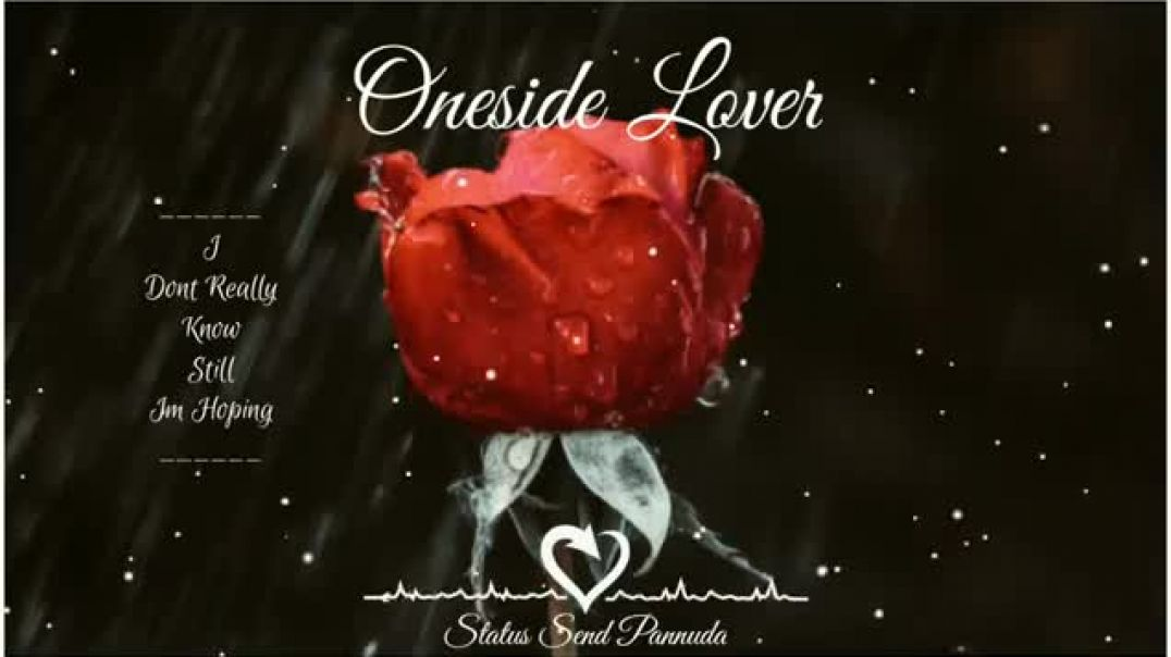 One Side Love Status Download for WhatsApp and Instagram Story