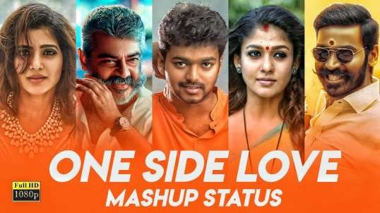 One Side Love Status Download for Boys Version in Tamil